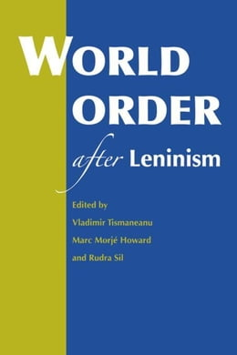 Book World Order after Leninism by Tismaneanu, Vladimir
