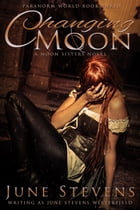 Changing Moon by June Stevens Westerfield