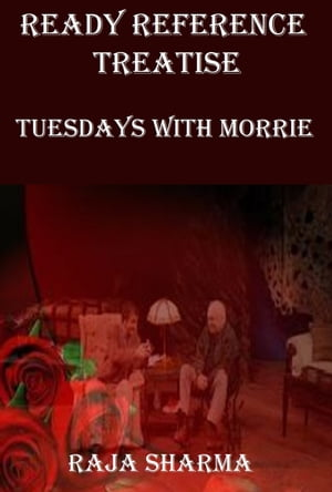 Ready Reference Treatise: Tuesdays with Morrie