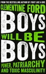 Boys Will Be Boys Cover Image