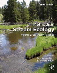 Methods in Stream Ecology: Volume 2: Ecosystem Function