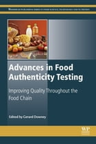 Advances in Food Authenticity Testing by Gerard Downey