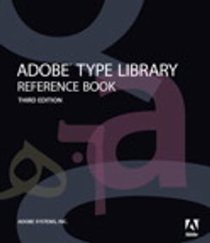 Adobe Type Library Reference Book by Adobe Systems, Inc.