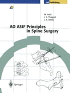 AO ASIF Principles in Spine Surgery by M. Goytan