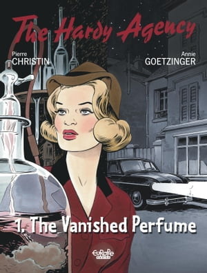 Hardy Agency - Volume 1 - The Vanished Perfume by Christin Pierre