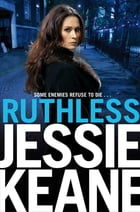 Ruthless: AN ANNIE CARTER NOVEL