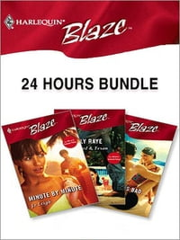 24 Hours Bundle: Minute by Minute\Tall, Tanned & Texan\When She Was Bad...