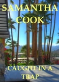 Caught In A Trap (Adult Romance) photo
