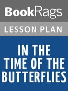 In the Time of the Butterflies Lesson Plans by BookRags
