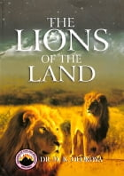 The Lions of the Land by Dr. D. K. Olukoya