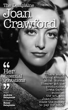 Delaplaine Joan Crawford - Her Essential Quotations by Andrew Delaplaine