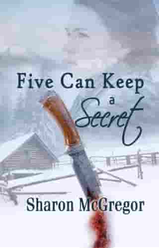 Five Can Keep a Secret by Sharon McGregor