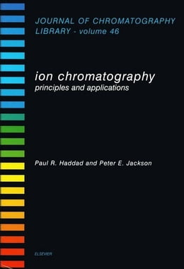 Book Ion Chromatography by Haddad, Paul R.