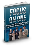 Focus On One by Anonymous