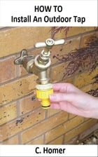 How to install an outdoor tap