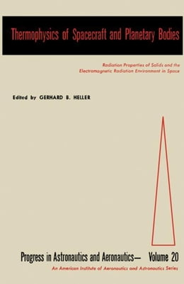 Book Thermophysics of Spacecraft and Planetary Bodies by Heller, Gerhard