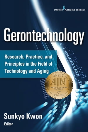 Gerontechnology: Research, Practice, and Principles in the Field of Technology and Aging