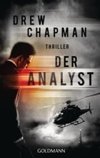 Der Analyst: Thriller by Drew Chapman