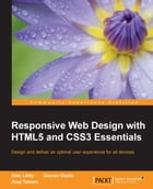 Responsive Web Design with HTML5 and CSS3 Essentials by Gaurav Gupta