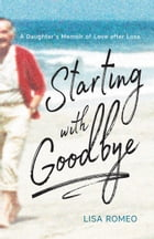 Starting with Goodbye Cover Image