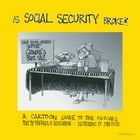 Is Social Security Broke?: A Cartoon Guide to the Issues