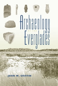 Archaeology of the Everglades
