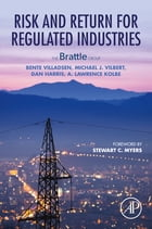 Risk and Return for Regulated Industries by Bente Villadsen