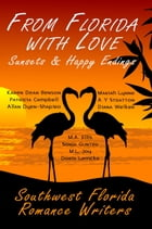 From Florida With Love: Sunsets & Happy Endings by Karen Dean Benson