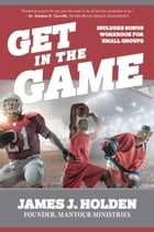 Get in the Game by James Holden