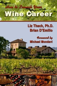How to Launch Your Wine Career