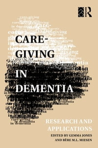 Care-Giving in Dementia: Volume 1: Research and Applications