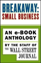 Breakaway: Small Business: An e-book Anthology