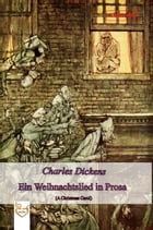 Ein Weihnachtslied in Prosa (A Christmas Carol) by Charles Dickens