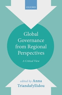 Global Governance from Regional Perspectives: A Critical View