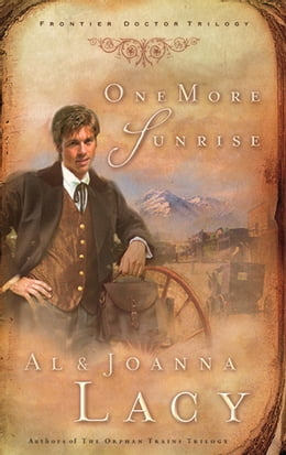 Book One More Sunrise by Al Lacy