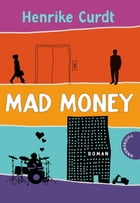 Mad Money by Henrike Curdt