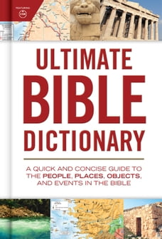 Ultimate Bible Dictionary