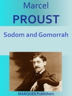 Sodom and Gomorrah: In Search of Lost Time #4 by Marcel Proust