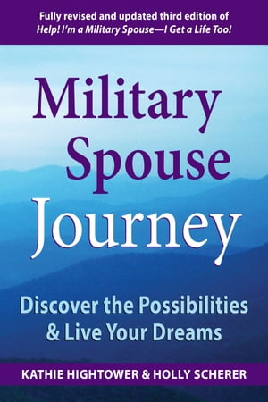 Military Spouse Journey Discover the Possibilities & Live Your Dreams