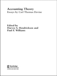 Accounting Theory: Essays by Carl Thomas Devine