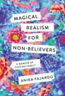 Magical Realism for Non-Believers Cover Image