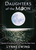 Daughters of the Moon: Volume One