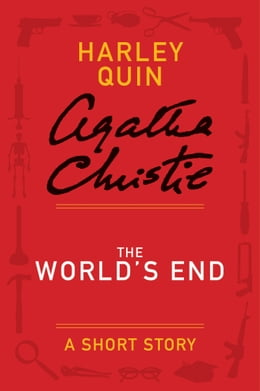 Book The World's End: A Mysterious Mr. Quin Story by Agatha Christie