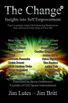 The Change 2: Insights into Self-empowerment by Jim Britt