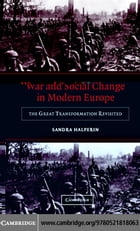 War and Social Change Modern Europe