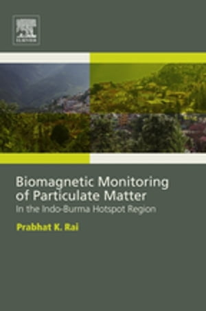 Biomagnetic Monitoring of Particulate Matter In the Indo-Burma Hotspot Region