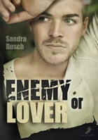Enemy or Lover by Sandra Busch
