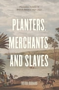 Planters, Merchants, and Slaves 37c31234-726a-4d8b-9bdd-35d5932e6eac
