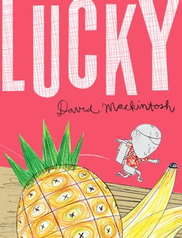 Book Lucky by David Mackintosh