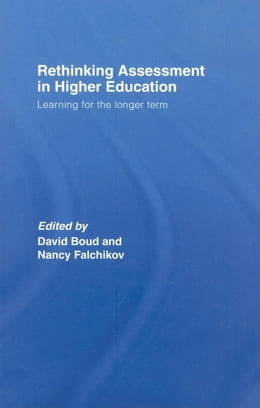Book Rethinking Assessment in Higher Education by Boud, David